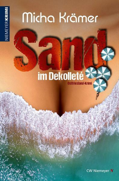 Krämer: Sand im Dekolleté