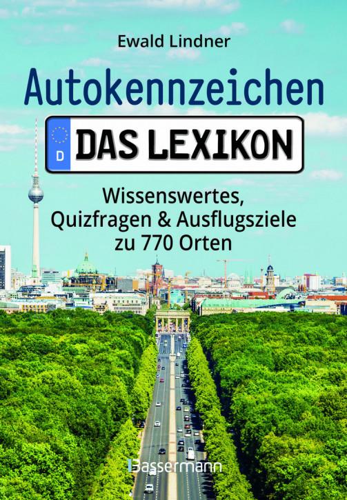 Autokennzeichen - Das Lexikon- NEU