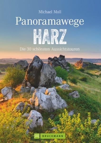 Panoramawege Harz - Die 30 schönsten Aussichtstouren
