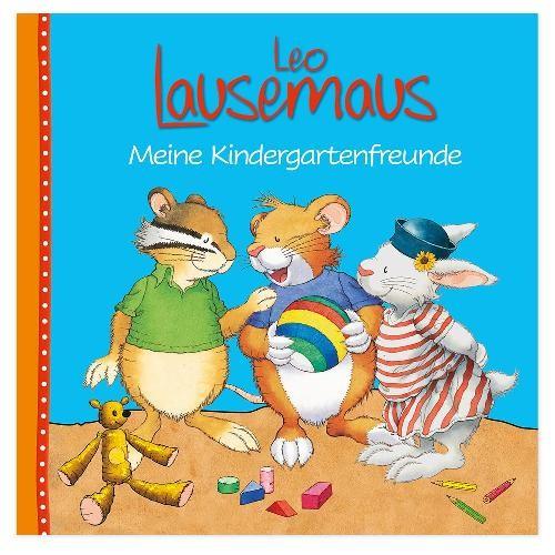 Leo Lausemaus- Meine Kindergartenfreunde