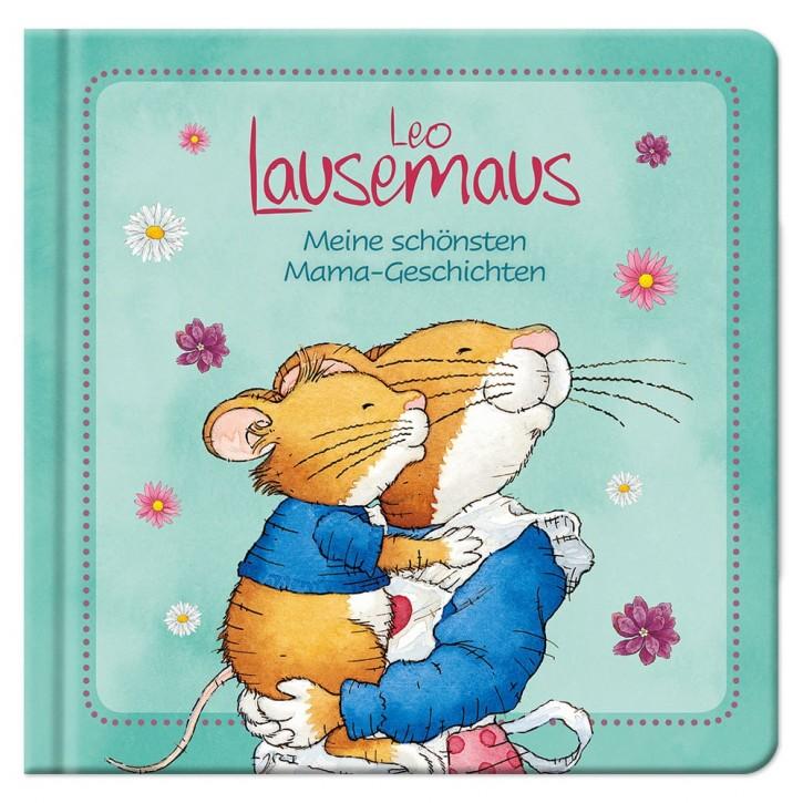 Leo Lausemaus - Mama-Geschichten
