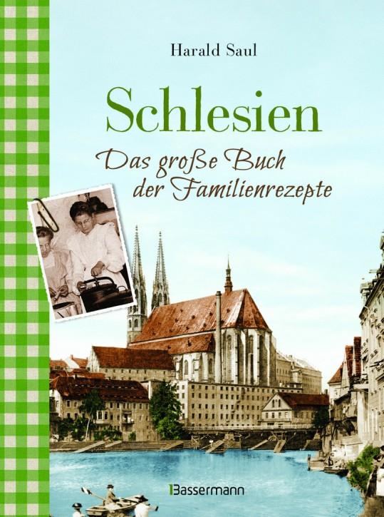 Schlesien - Das große Buch der Familienrezepte