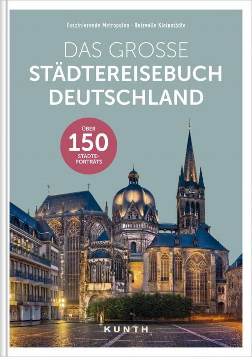 Das große Städtereisebuch Deutschland