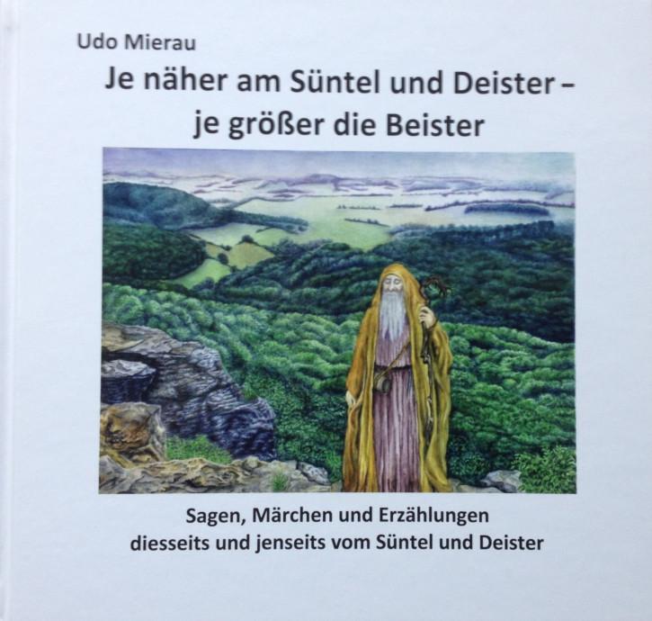 Je näher am Süntel und Deister – je größer die Beister