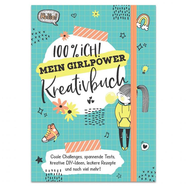 100% ich! - Mein Girlpower-Kreativbuch